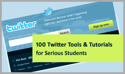 100 Twitter Tips, Tools & Tutorials for Students