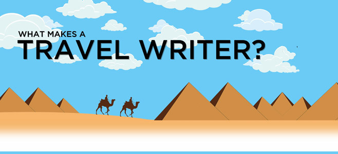 Travel Experts Survey – What Makes A Travel Writer (INFOGRAPHICS)