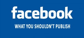 What You Shouldn't Publish On Facebook