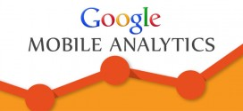 Google Mobile Analytics: A Key Factor For Developing A Winning Mobile Strategy