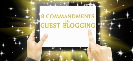 The 8 Commandments of Guest Blogging