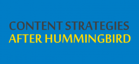 An Overview of the Changes in Content Strategies After Hummingbird