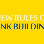 The 5 New Rules Of Link Building For 2013