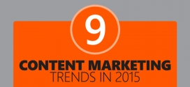 9 Content Marketing Trends to Follow in 2015