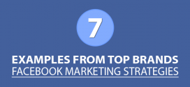 Facebook Marketing Strategies – 7 Examples from Top Brands