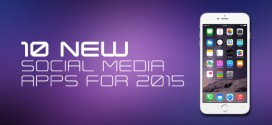 Top 10 New Social Media Apps for 2015