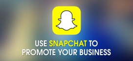 6 Effective Ways To Use Snapchat To Promote Your Business
