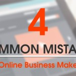 Common Mistakes Online Business Make