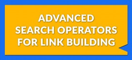 Advanced Search Operators For Link Building (Infographic)