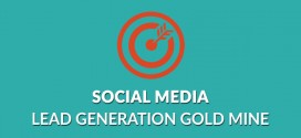 Social Media Is A Lead Generation Gold Mine