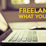 Freelancing: What You Need
