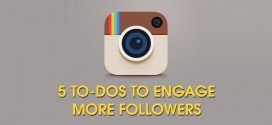 5 Instagram To-Dos to Engage More Followers