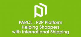 Parcl: A New Peer-to-Peer Platform Helping Shoppers with International Deliveries
