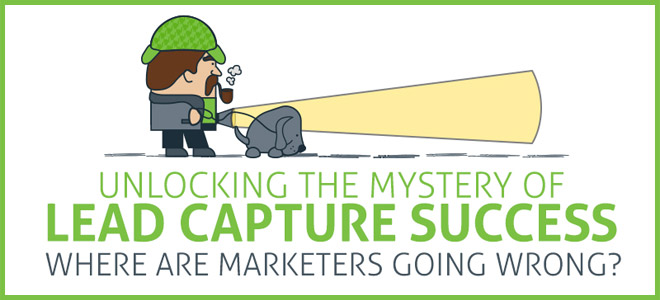 Unlocking the Mystery of Lead Capture Success (Infographic)
