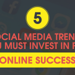 Social Media Trends You Must Invest In for Online Success