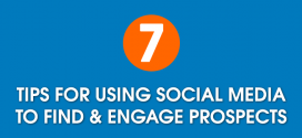 7 Tips for Using Social Media to Find & Engage Prospects
