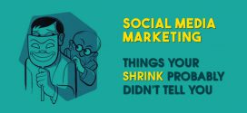 Social Media Marketing: 4 Things Your Shrink Probably Didn't Tell You