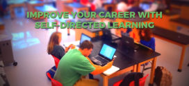 Improve Your Career With Self-Directed Learning