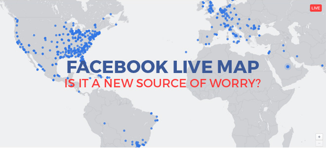 Facebook live map is it a new source of worry sociableblog facebook live map is it a new source of worry gumiabroncs Choice Image